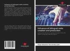 Bookcover of Influence of bilingual radio creation and production