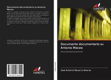 Documento documentario su Antonio Maceo的封面