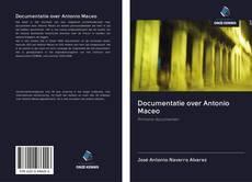 Buchcover von Documentatie over Antonio Maceo