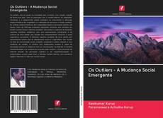 Bookcover of Os Outliers - A Mudança Social Emergente