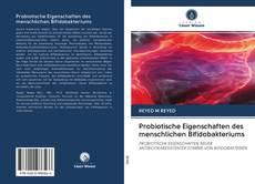 Buchcover von Probiotische Eigenschaften des menschlichen Bifidobakteriums
