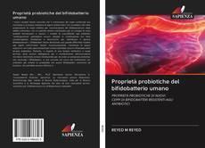 Copertina di Proprietà probiotiche del bifidobatterio umano