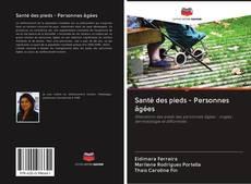 Bookcover of Santé des pieds - Personnes âgées