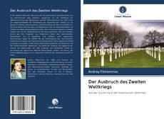 Bookcover of Der Ausbruch des Zweiten Weltkriegs