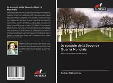 Bookcover of Lo scoppio della Seconda Guerra Mondiale