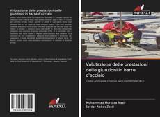 Copertina di Valutazione delle prestazioni delle giunzioni in barre d'acciaio