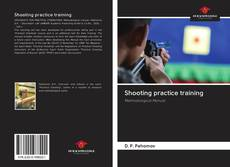 Bookcover of Shooting practice training