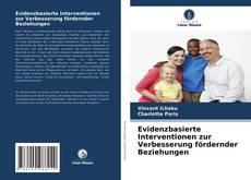 Buchcover von Evidenzbasierte Interventionen zur Verbesserung fördernder Beziehungen