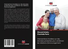 Bookcover of Interventions fondées sur des données probantes pour améliorer les relations d'encouragement