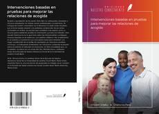 Portada del libro de Intervenciones basadas en pruebas para mejorar las relaciones de acogida