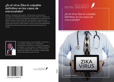 Portada del libro de ¿Es el virus Zika el culpable definitivo en los casos de microcefalia?