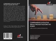 Обложка CAMBIAMENTI EVOLUTIVI NELLA PROGETTAZIONE DEI PONTI