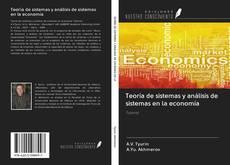 Portada del libro de Teoría de sistemas y análisis de sistemas en la economía