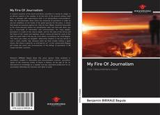 Bookcover of My Fire Of Journalism