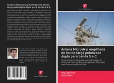 Portada del libro de Antena Microstrip empilhada de banda larga polarizada dupla para banda S e C
