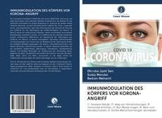 Bookcover of IMMUNMODULATION DES KÖRPERS VOR KORONA-ANGRIFF