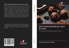 Copertina di Serra automatizzata per cloni di cacao