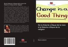 Portada del libro de De la théorie critique de la race à la théorie critique de la religion