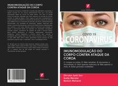Bookcover of IMUNOMODULAÇÃO DO CORPO CONTRA ATAQUE DA COROA