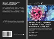 Bookcover of Factores de riesgo específicos del paciente, la enfermedad y el procedimiento para la SSI