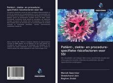Bookcover of Patiënt-, ziekte- en procedure-specifieke risicofactoren voor SSI