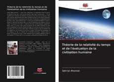 Couverture de Théorie de la relativité du temps et de l'évaluation de la civilisation humaine