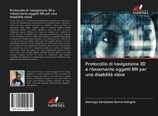 Portada del libro de Protocollo di navigazione 3D e rilevamento oggetti NN per una disabilità visiva