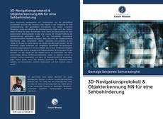 Portada del libro de 3D-Navigationsprotokoll & Objekterkennung NN für eine Sehbehinderung