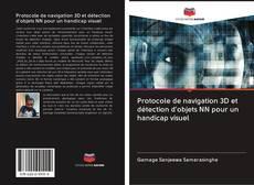 Portada del libro de Protocole de navigation 3D et détection d'objets NN pour un handicap visuel