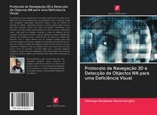 Bookcover of Protocolo de Navegação 3D e Detecção de Objectos NN para uma Deficiência Visual