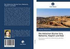 Обложка Die biblischen Bücher Esra, Nehemia, Yesphiri und Hiob