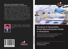 Romanzo 4-Oxoazetidin Amino Benzothiazoles-Sintesi e valutazione kitap kapağı