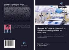 Bookcover of Nieuwe 4-Oxoazetidine Amino Benzothiazols-Synthese en Evaluatie