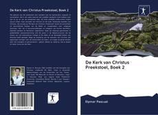 De Kerk van Christus Preekstoel, Boek 2的封面