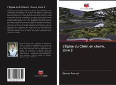 Capa do livro de L'Église du Christ en chaire, Livre 2