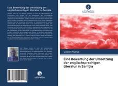 Bookcover of Eine Bewertung der Umsetzung der englischsprachigen Literatur in Sambia
