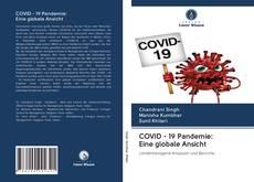 Borítókép a  COVID - 19 Pandemie: Eine globale Ansicht - hoz