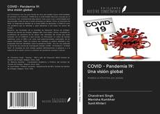Copertina di COVID - Pandemia 19: Una visión global
