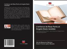 Bookcover of L'enfance de Rosa Parks et Angela Davis revisitée