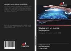 Bookcover of Navigare in un mondo dirompente