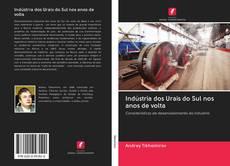 Borítókép a  Indústria dos Urais do Sul nos anos de volta - hoz