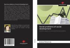 Couverture de Social problems of social development