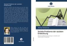 Bookcover of Soziale Probleme der sozialen Entwicklung