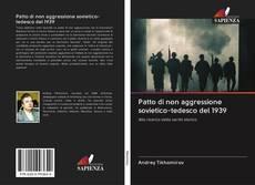 Bookcover of Patto di non aggressione sovietico-tedesco del 1939