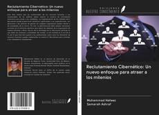 Portada del libro de Reclutamiento Cibernético: Un nuevo enfoque para atraer a los milenios