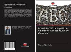 Buchcover von Efficacité et défi de la politique d'alphabétisation des adultes au Cameroun