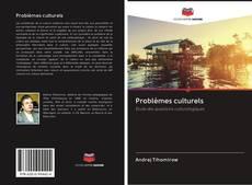 Bookcover of Problèmes culturels