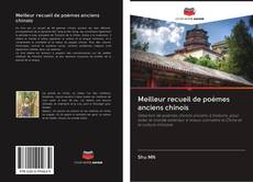 Bookcover of Meilleur recueil de poèmes anciens chinois