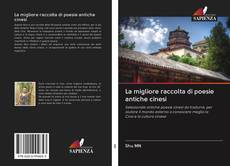 Borítókép a  La migliore raccolta di poesie antiche cinesi - hoz