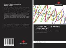 Bookcover of FOURIER ANALYSIS AND ITS APPLICATIONS